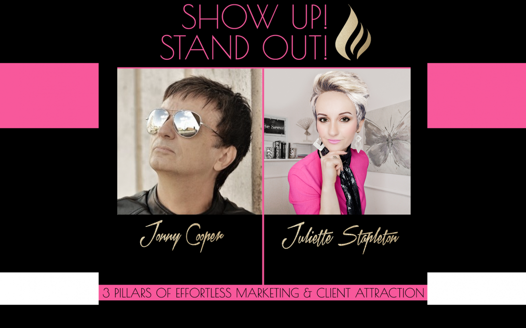 Show Up! Stand Out! with Jonny Cooper (from Jonny Hates Marketing)